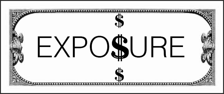Why (and when) you should be working for exposure